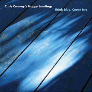 Chris Conway's Happy Landings - Think Blue Count Two