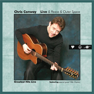 Chris Conway - Live & Peace & Outer Space CD