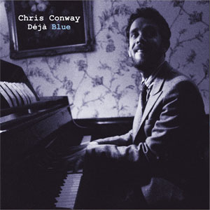 Chris Conway - Deja Blue