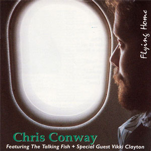Chris  Conway CD Flying Home