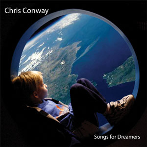 Chris Conway Songs For Dreamers CD