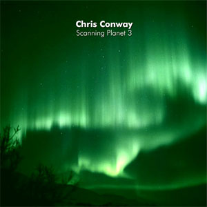 Chris Conway - Scanning Planet 3 CD