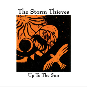 The Storm Thieves Up To The Sun