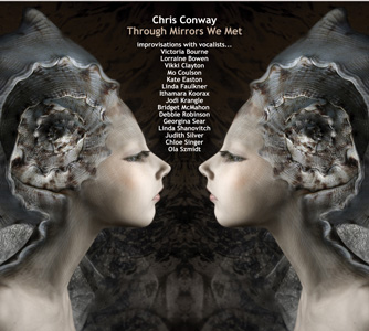 Chris Conway Through Mirrors We Met